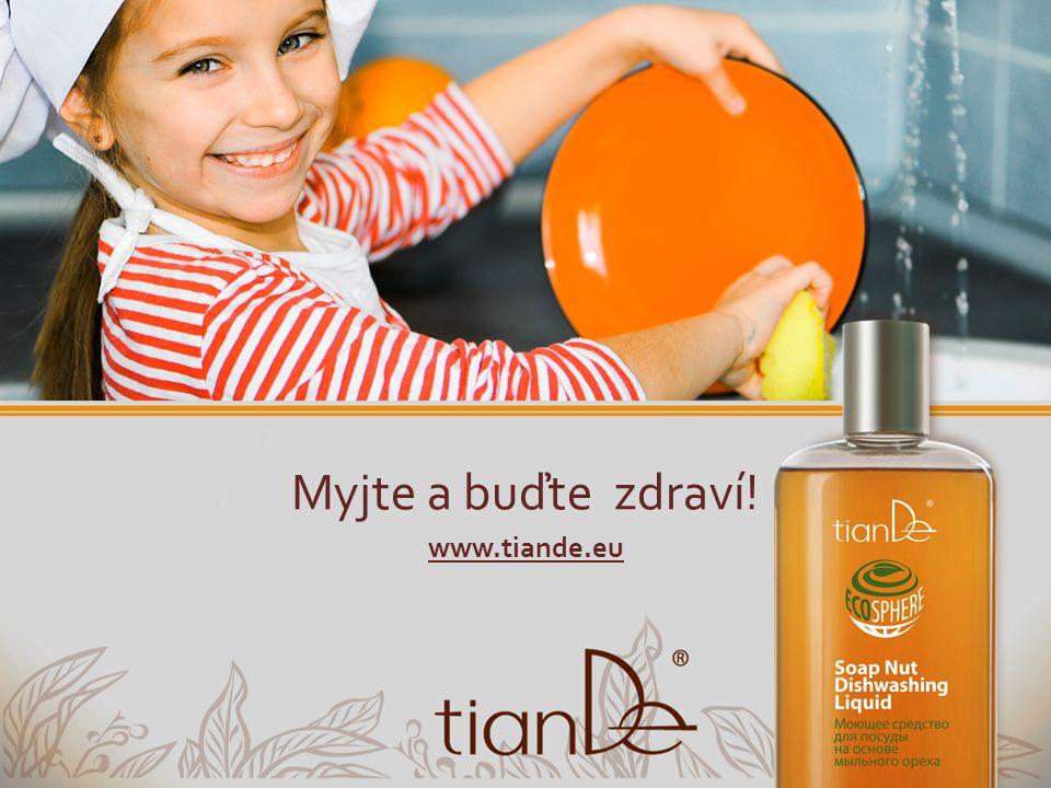 Myjte a buďte zdraví! www.tiande.eu