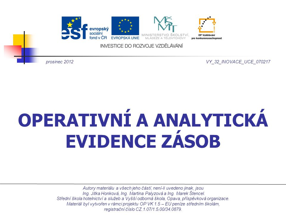 Operativní a analytická evidence zásob