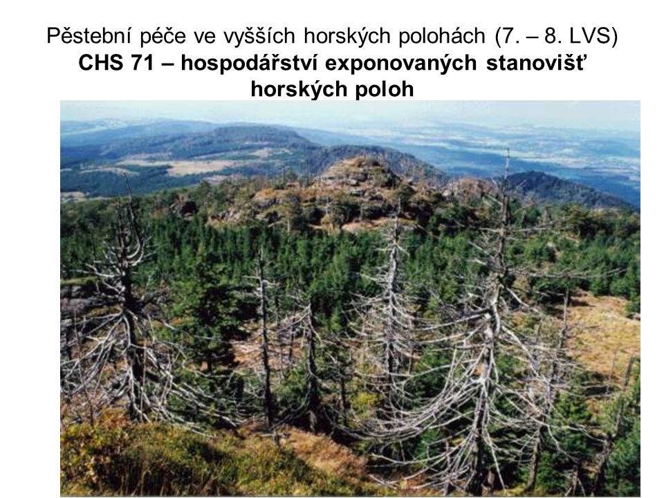 Pěstební péče ve vyšších horských polohách (7. – 8