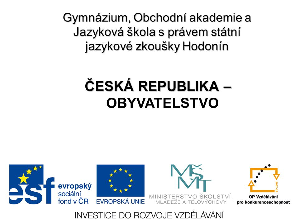 ČESKÁ REPUBLIKA – OBYVATELSTVO