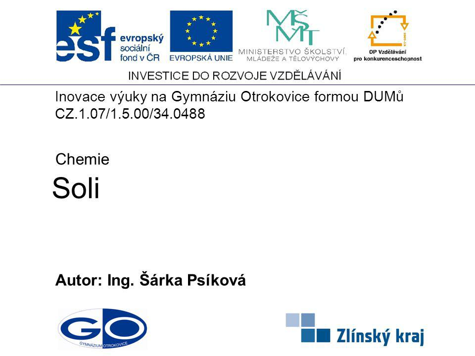 Soli Chemie Autor: Ing. Šárka Psíková
