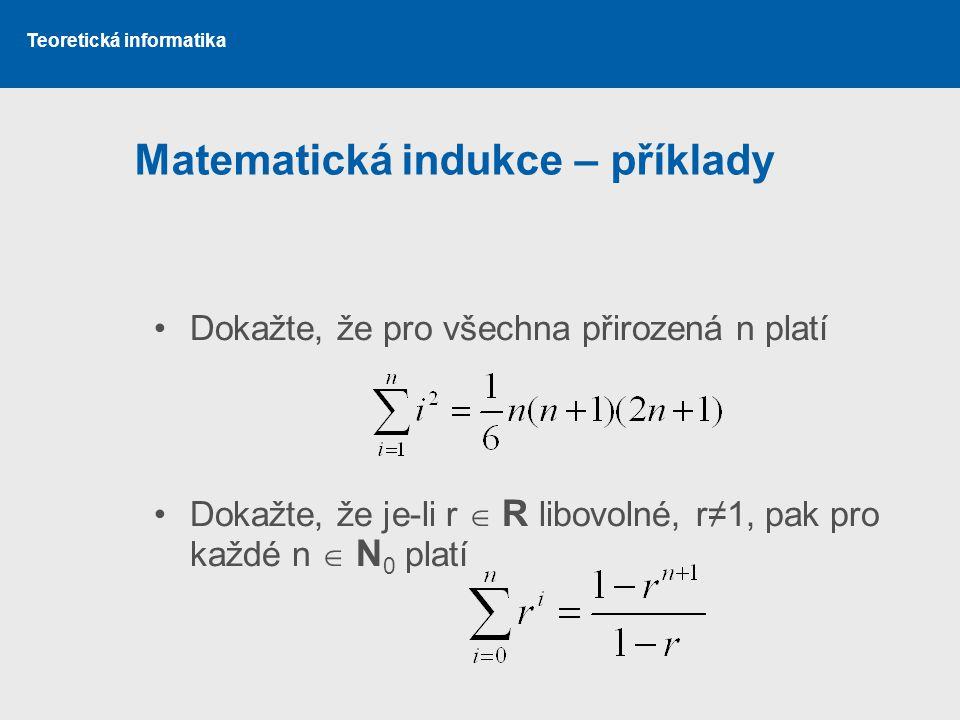 Matematická indukce – příklady