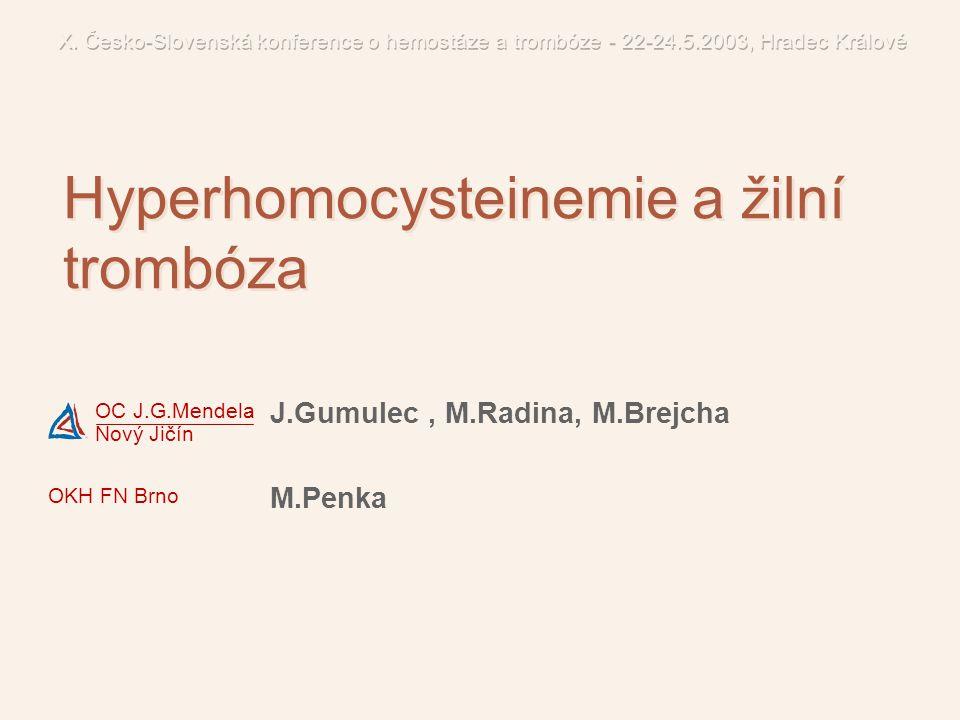 Hyperhomocysteinemie a žilní trombóza