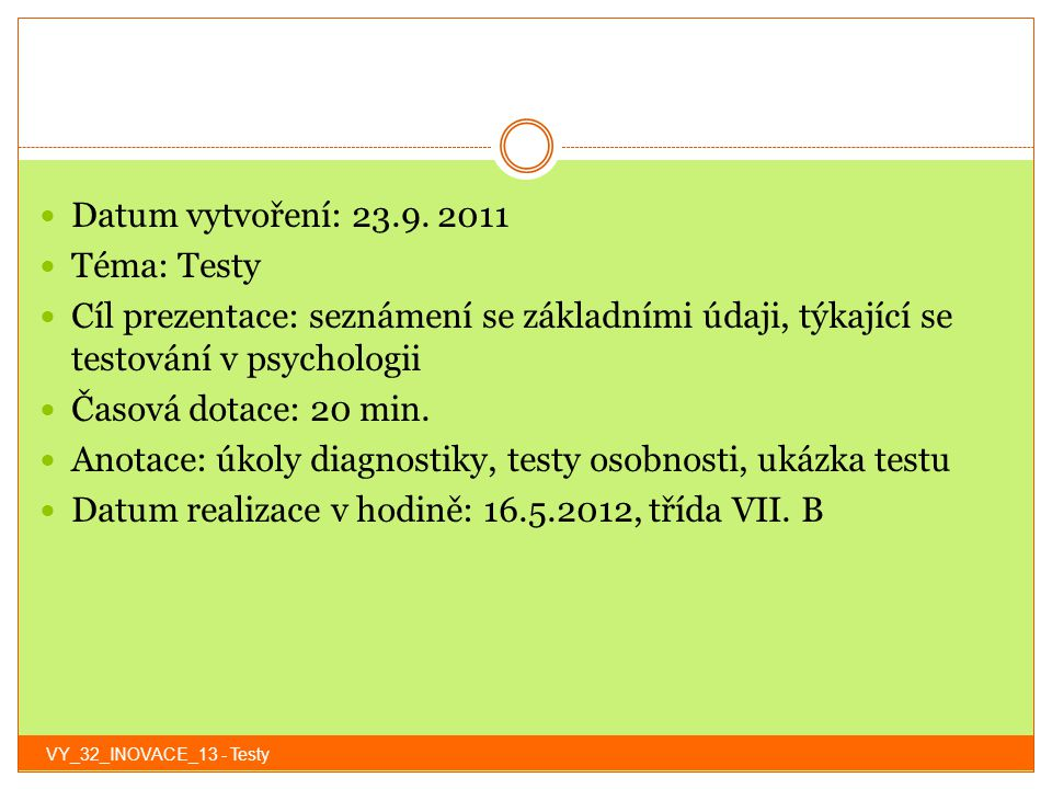 Anotace: úkoly diagnostiky, testy osobnosti, ukázka testu