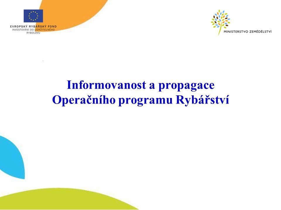 Informovanost a propagace Operačního programu Rybářství
