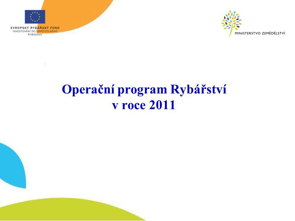 Operační program Rybářství v roce 2011