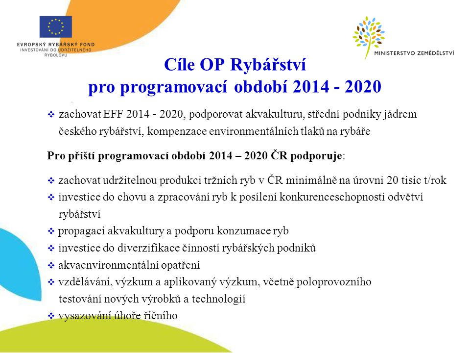 Cíle OP Rybářství pro programovací období 2014 - 2020