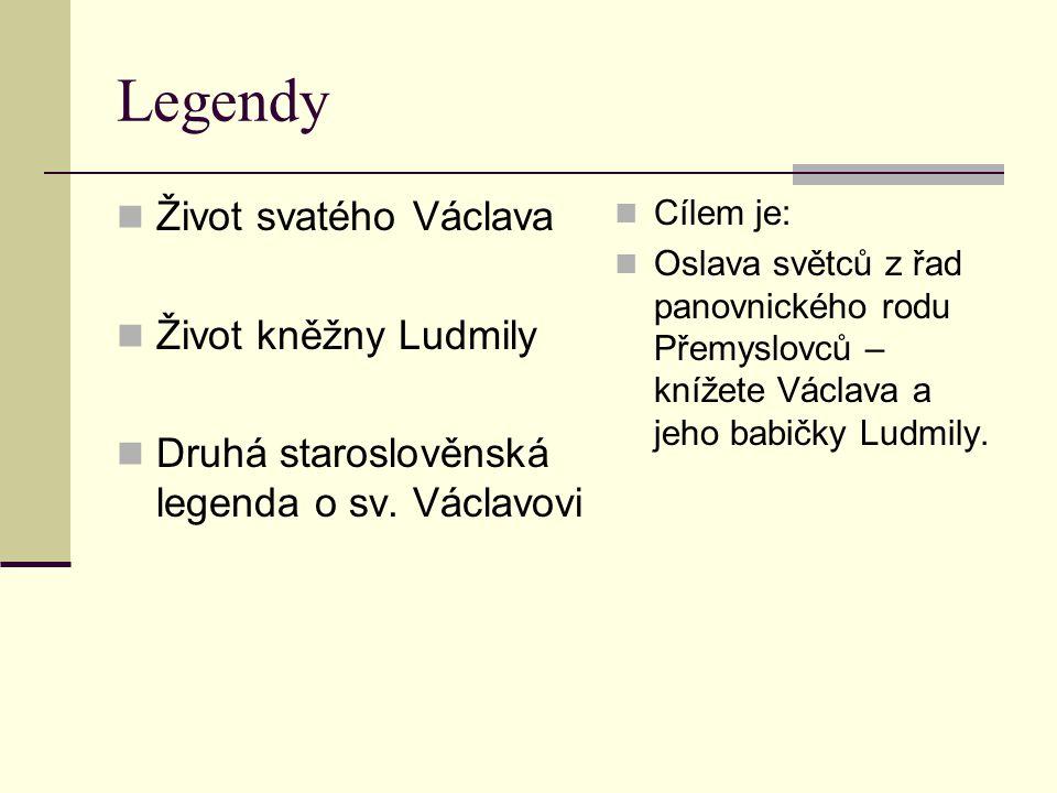 Legendy Život svatého Václava Život kněžny Ludmily