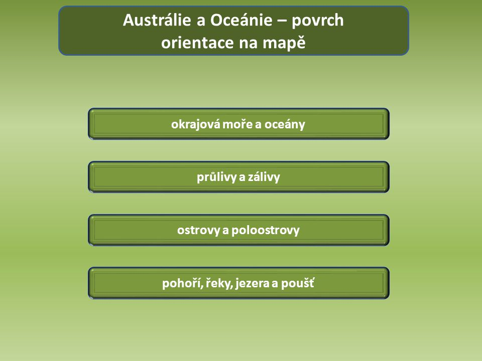 Austrálie a Oceánie – povrch pohoří, řeky, jezera a poušť