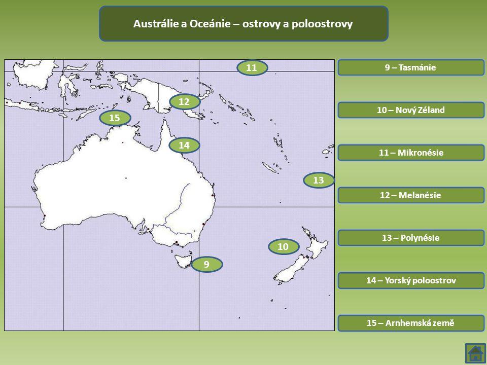 Austrálie a Oceánie – ostrovy a poloostrovy