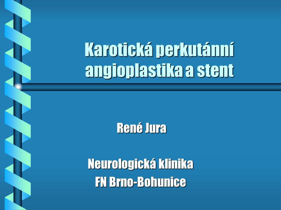 Karotická perkutánní angioplastika a stent
