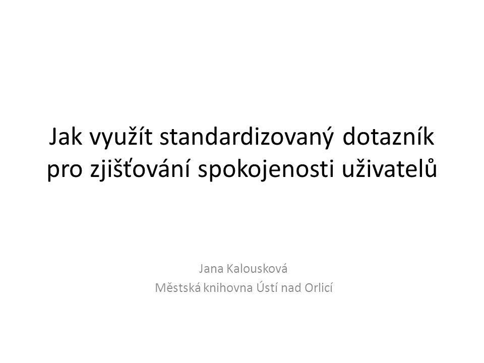 Jana Kalousková Městská knihovna Ústí nad Orlicí
