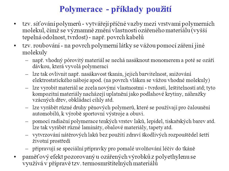 Polymerace - příklady použití