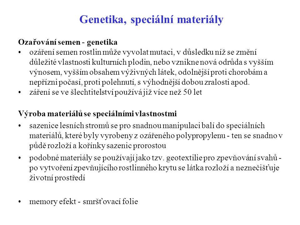 Genetika, speciální materiály