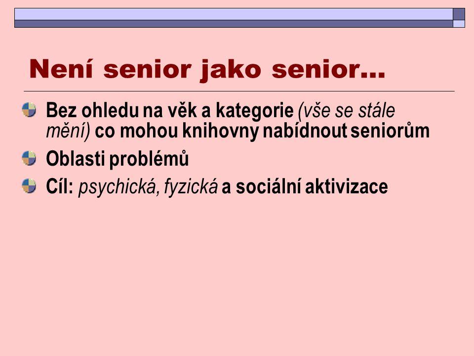 Není senior jako senior…