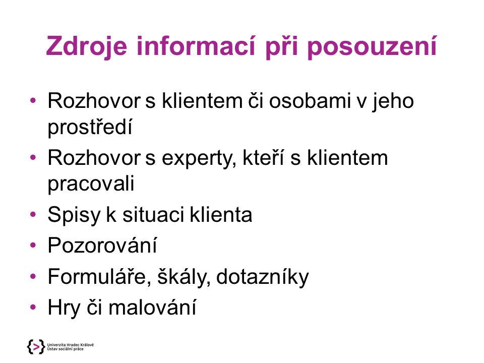 Zdroje informací při posouzení