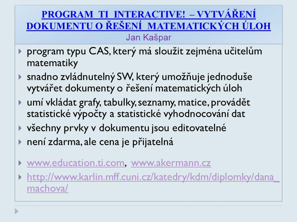 program typu CAS, který má sloužit zejména učitelům matematiky