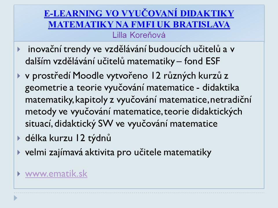 velmi zajímavá aktivita pro učitele matematiky www.ematik.sk