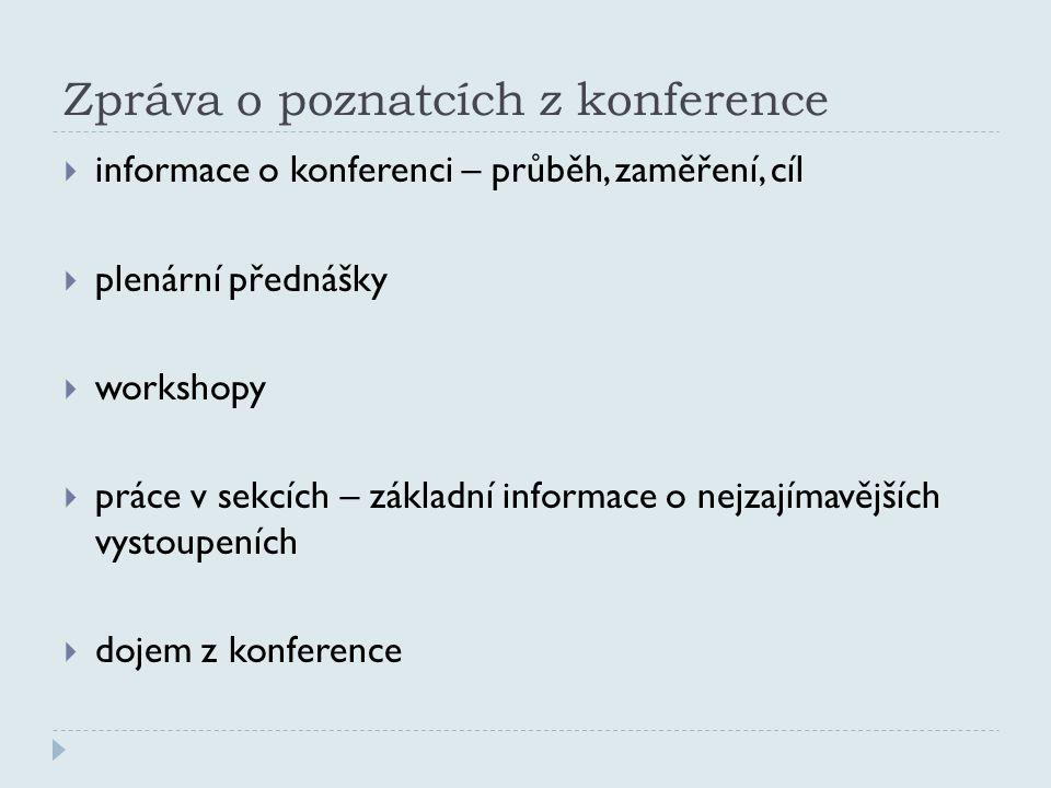 Zpráva o poznatcích z konference
