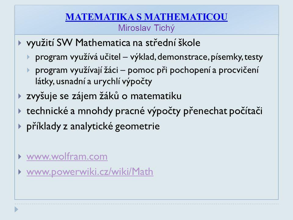 MATEMATIKA S MATHEMATICOU Miroslav Tichý