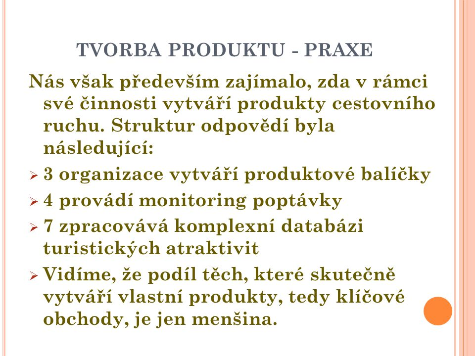 tvorba produktu - praxe