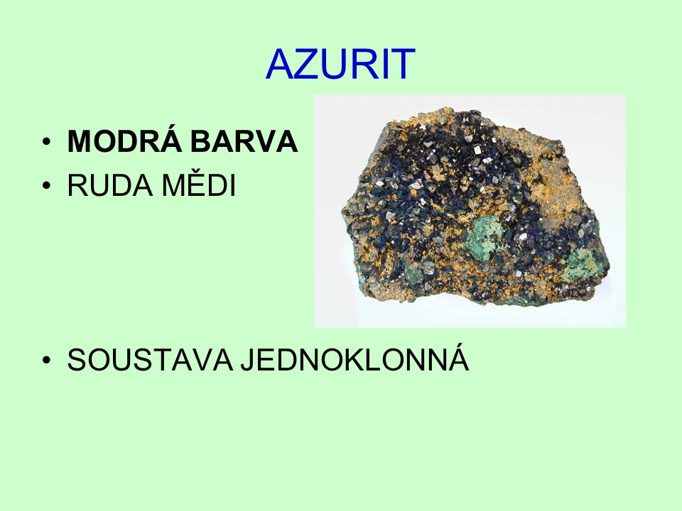 AZURIT MODRÁ BARVA RUDA MĚDI SOUSTAVA JEDNOKLONNÁ