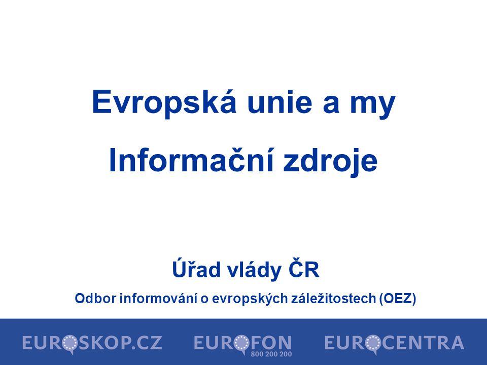 Odbor informování o evropských záležitostech (OEZ)