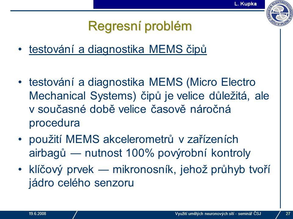 Regresní problém testování a diagnostika MEMS čipů