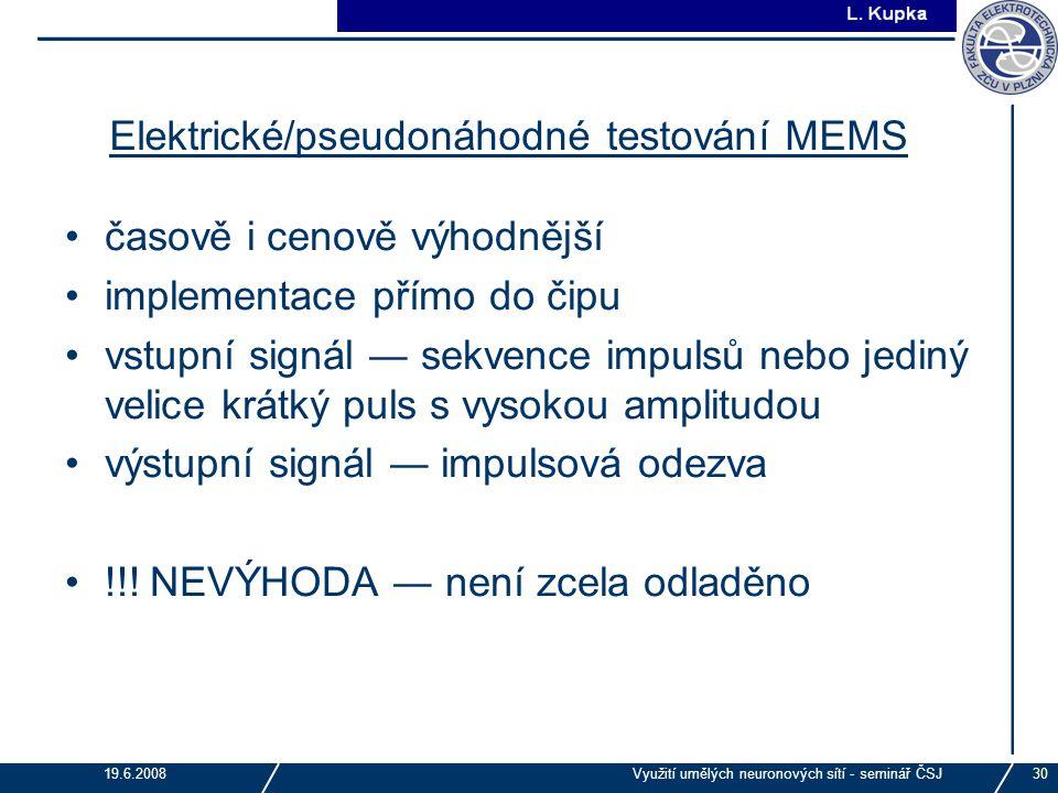 Elektrické/pseudonáhodné testování MEMS