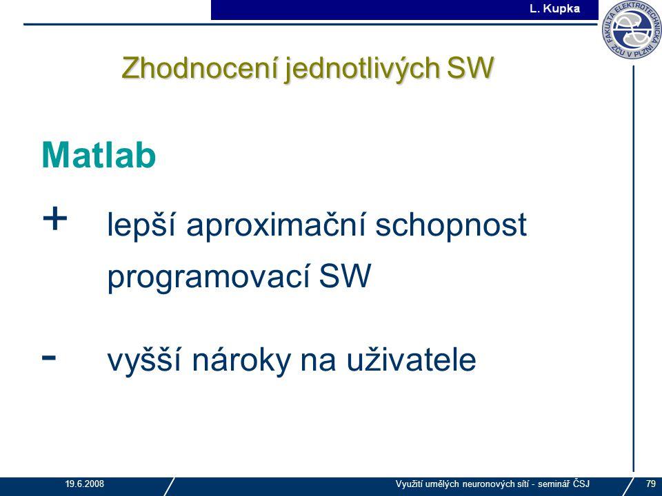 Zhodnocení jednotlivých SW