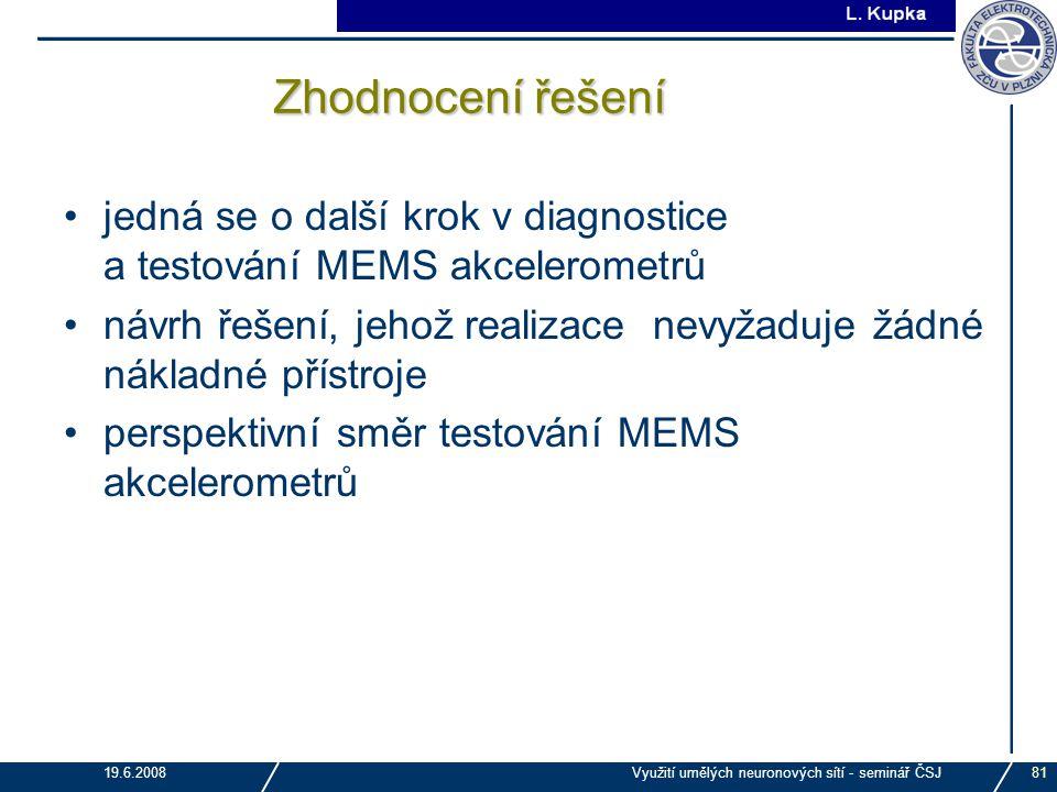 Zhodnocení řešení jedná se o další krok v diagnostice a testování MEMS akcelerometrů.