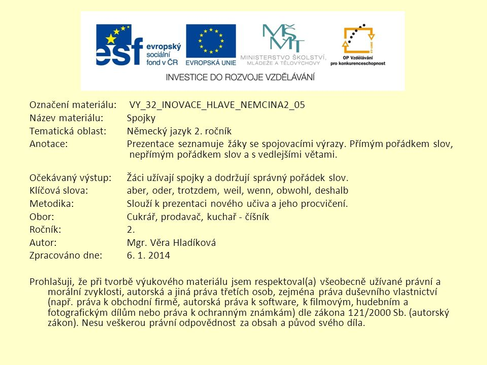 Označení materiálu: VY_32_INOVACE_HLAVE_NEMCINA2_05