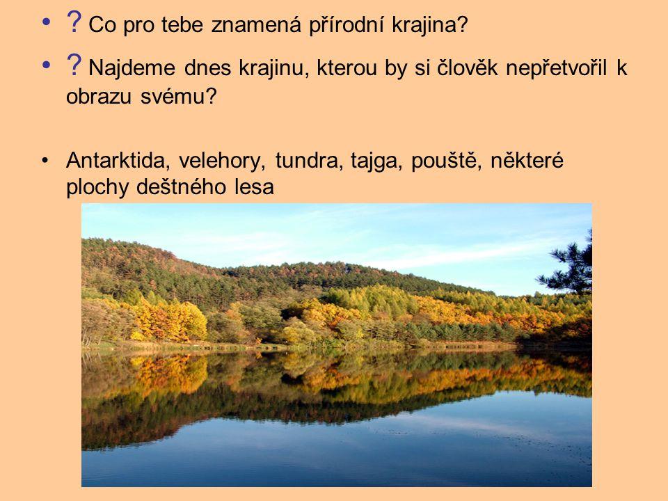 Co pro tebe znamená přírodní krajina