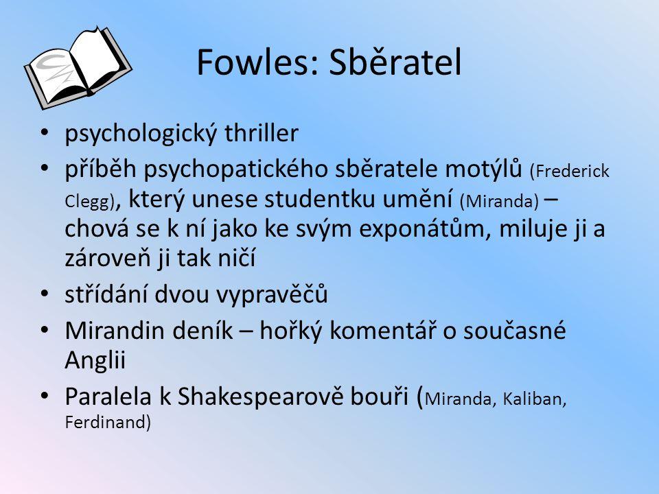 Fowles: Sběratel psychologický thriller