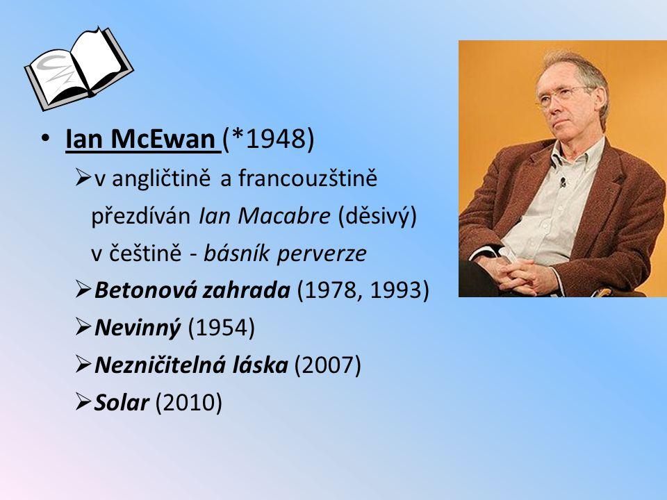 Ian McEwan (*1948) v angličtině a francouzštině