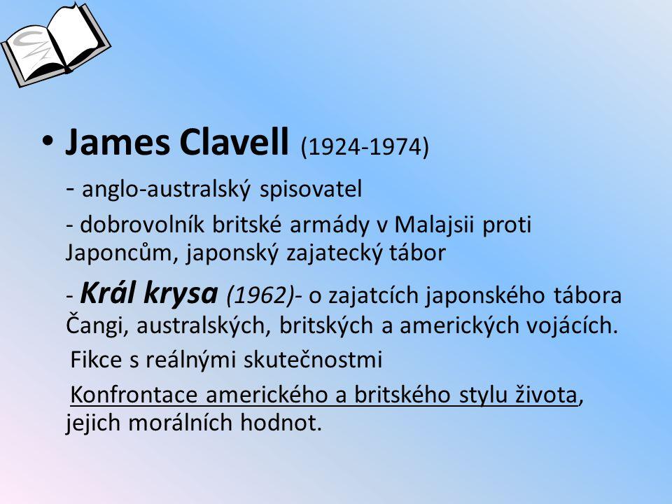 James Clavell (1924-1974) - anglo-australský spisovatel