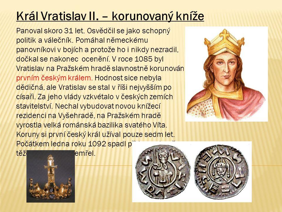 Král Vratislav II. – korunovaný kníže