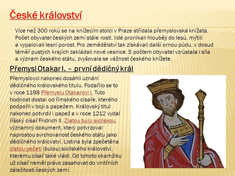 České království Přemysl Otakar I. – první dědičný král