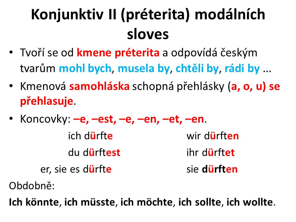 Konjunktiv II (préterita) modálních sloves
