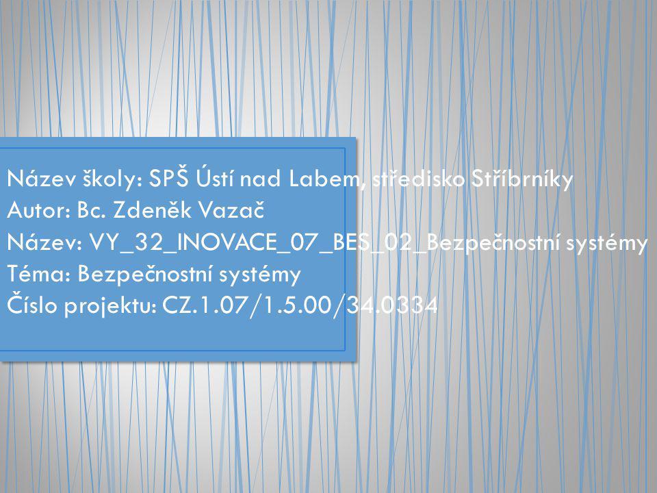 Název školy: SPŠ Ústí nad Labem, středisko Stříbrníky
