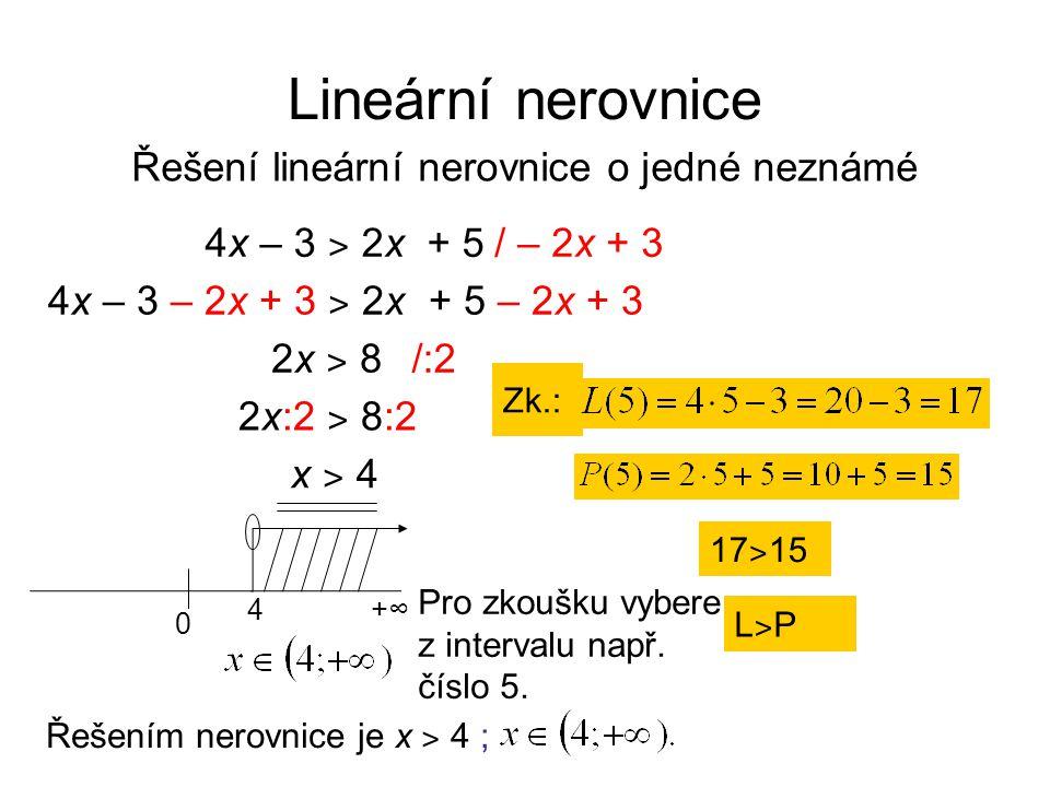 Řešení lineární nerovnice o jedné neznámé