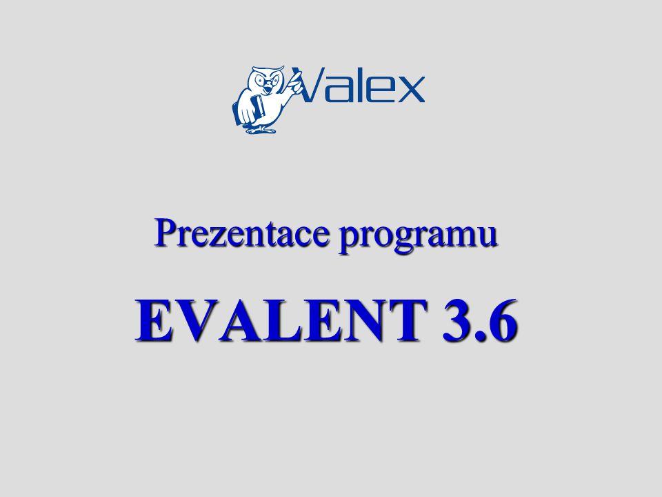 Prezentace programu EVALENT 3.6