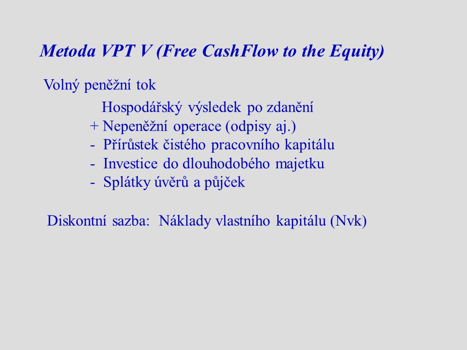 Metoda VPT V (Free CashFlow to the Equity)