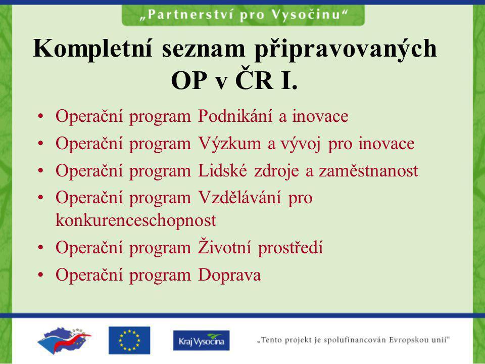 Kompletní seznam připravovaných OP v ČR I.