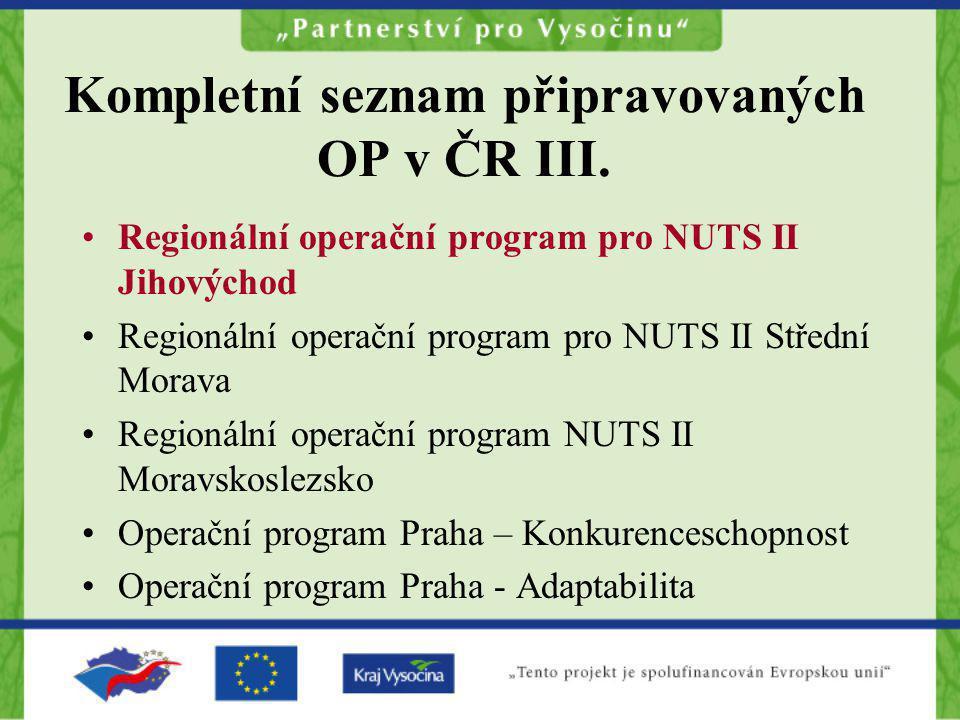 Kompletní seznam připravovaných OP v ČR III.