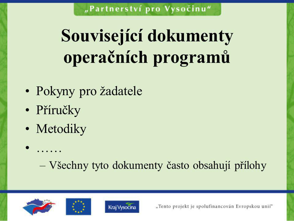 Související dokumenty operačních programů