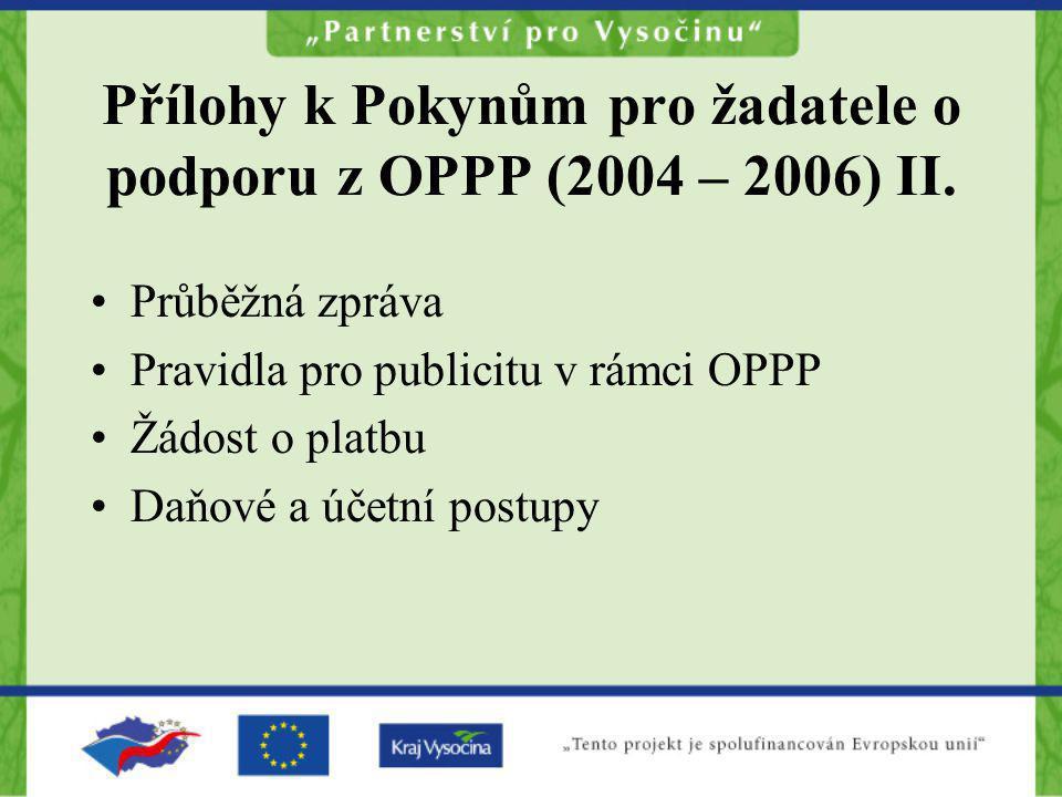 Přílohy k Pokynům pro žadatele o podporu z OPPP (2004 – 2006) II.