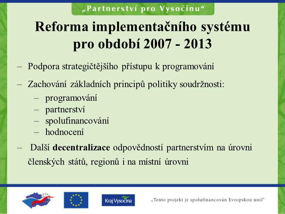 Reforma implementačního systému pro období 2007 - 2013