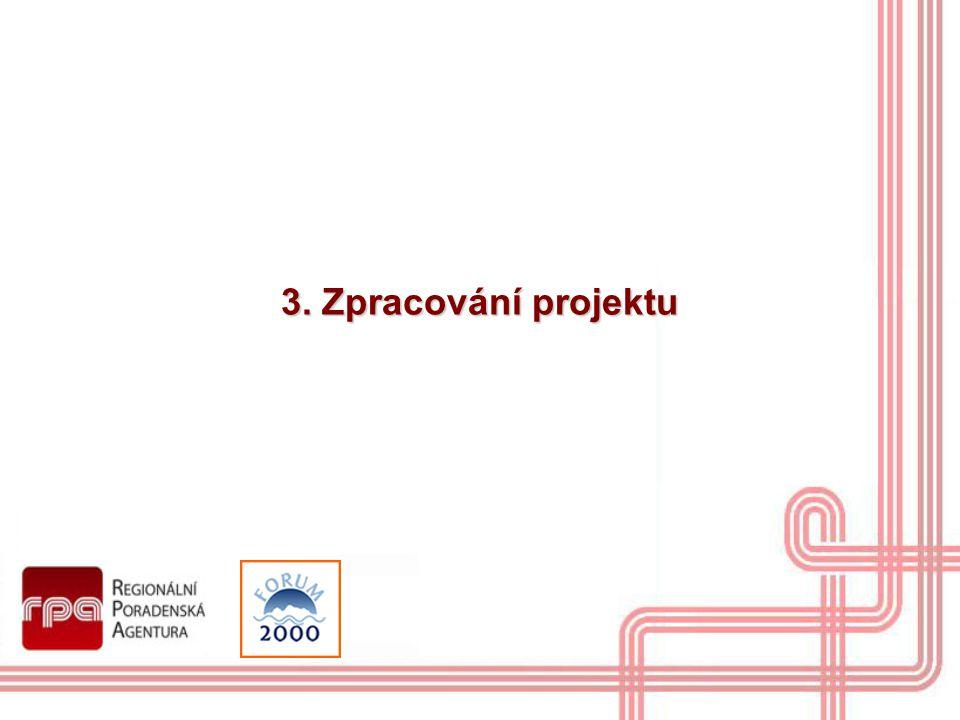 3. Zpracování projektu