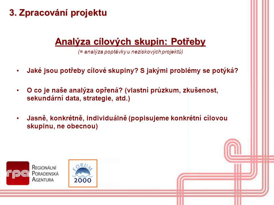 Analýza cílových skupin: Potřeby